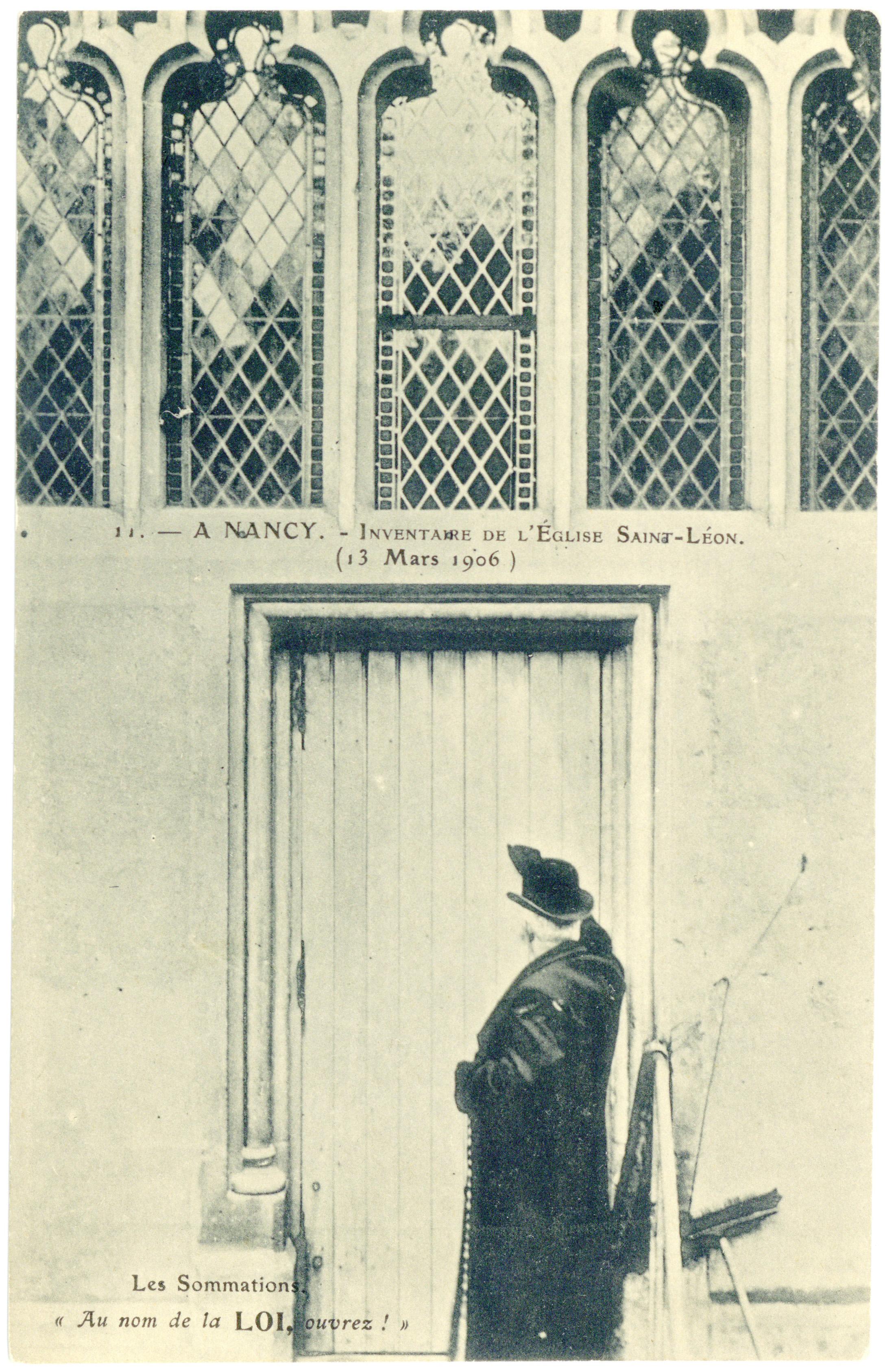"""Contenu du A Nancy. Inventaire de l'église Saint-Léon. (13 mars 1906), les sommations. """"Au nom de la loi, ouvrez !"""""""