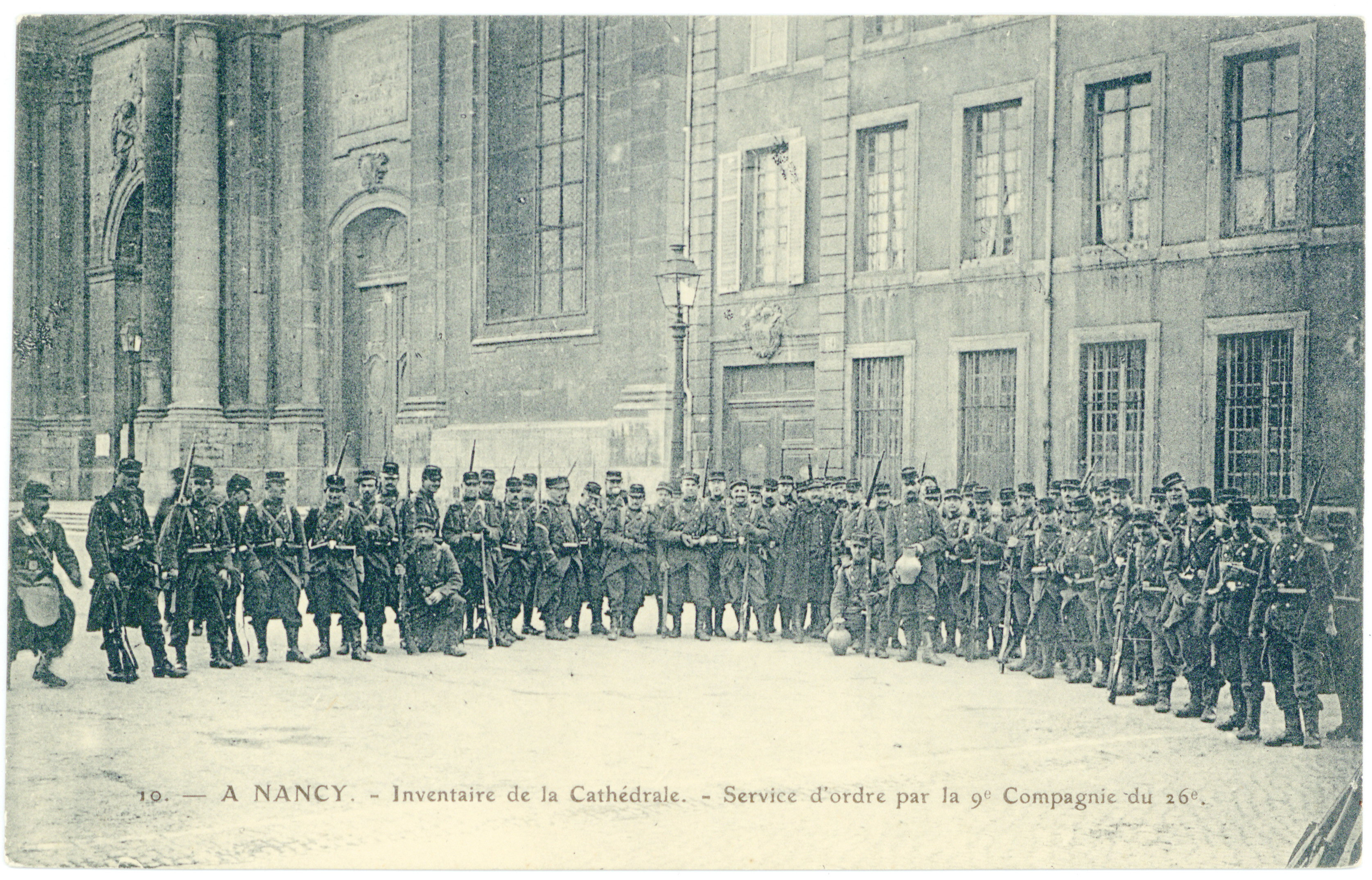 Contenu du A Nancy. Inventaire de la cathédrale. Service d'ordre par la 9e compagnie du 26e
