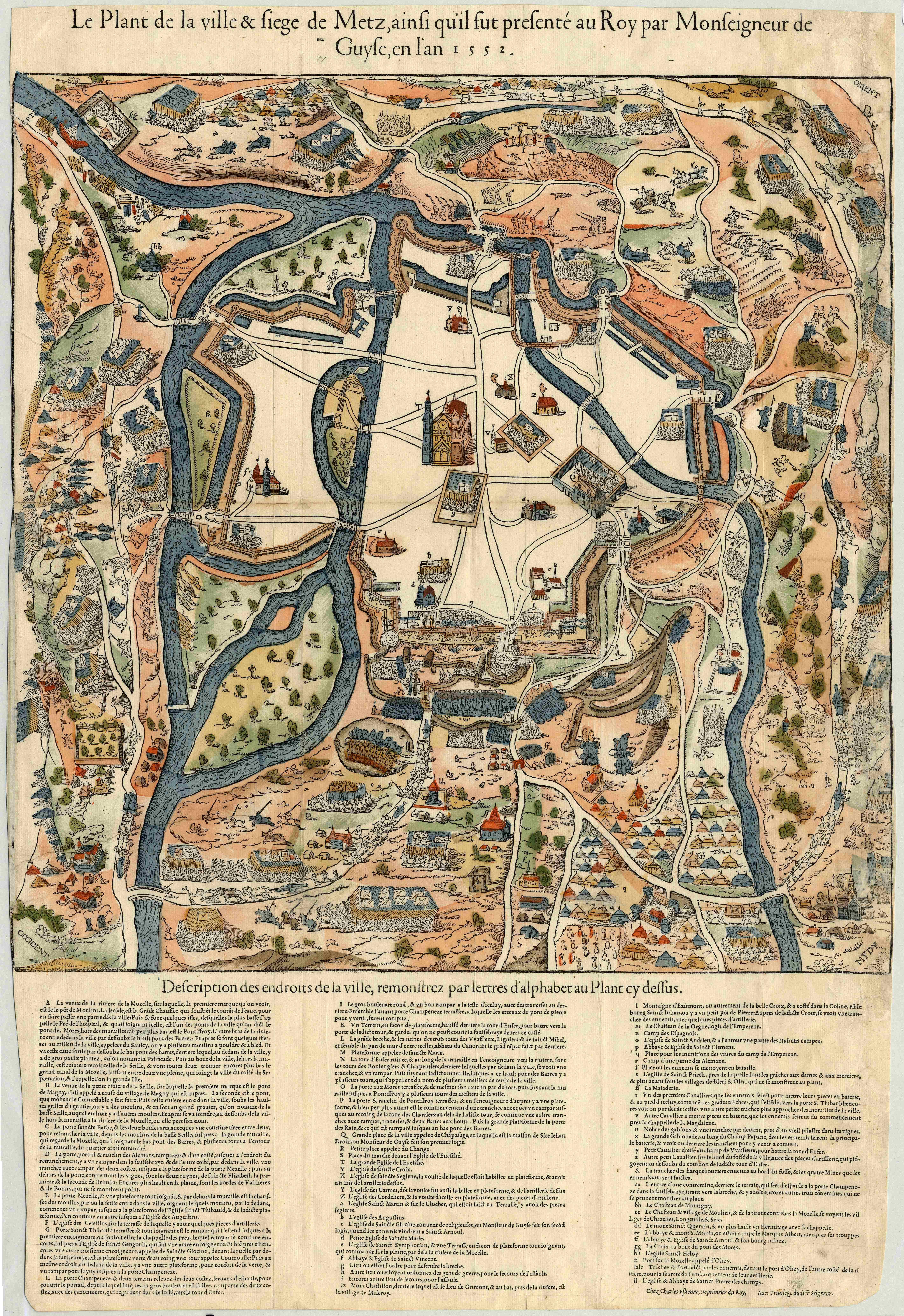 Contenu du Plan de la ville & siège de Metz, ainsi qu'il fut présenté au roy par Monseigneur de Guyse, en l'an 1552