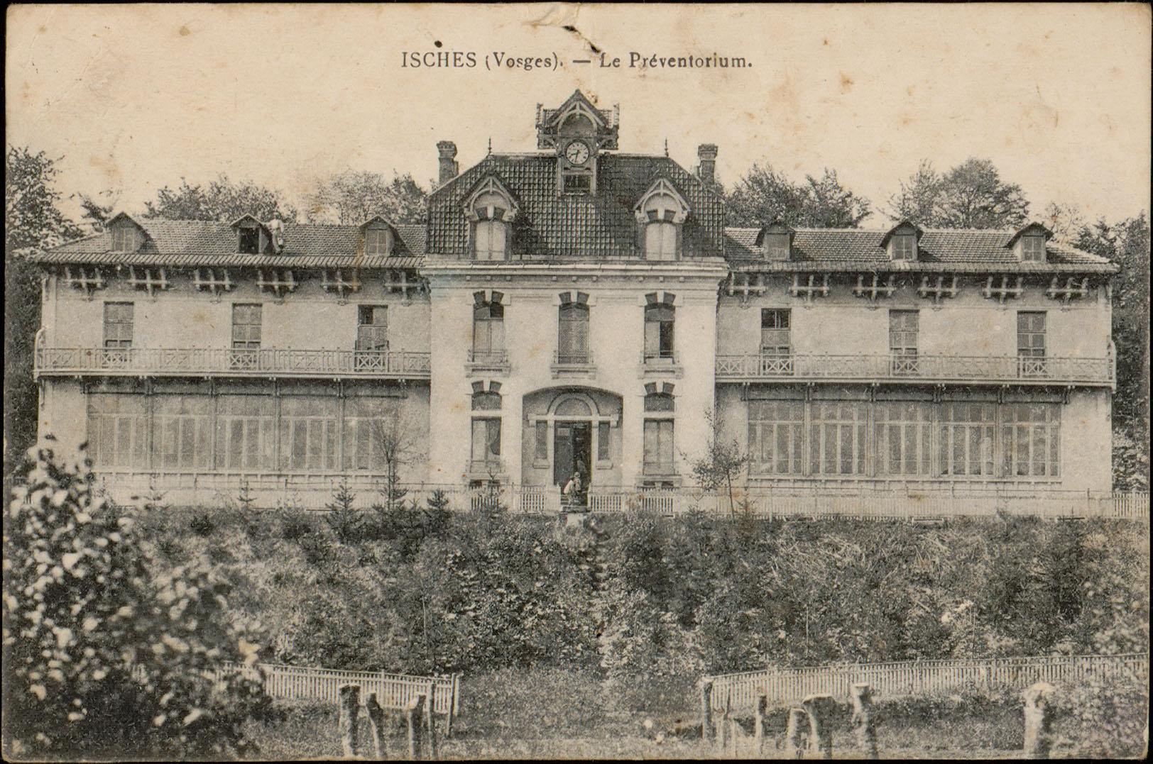 Contenu du Isches (Vosges), Le Préventorium