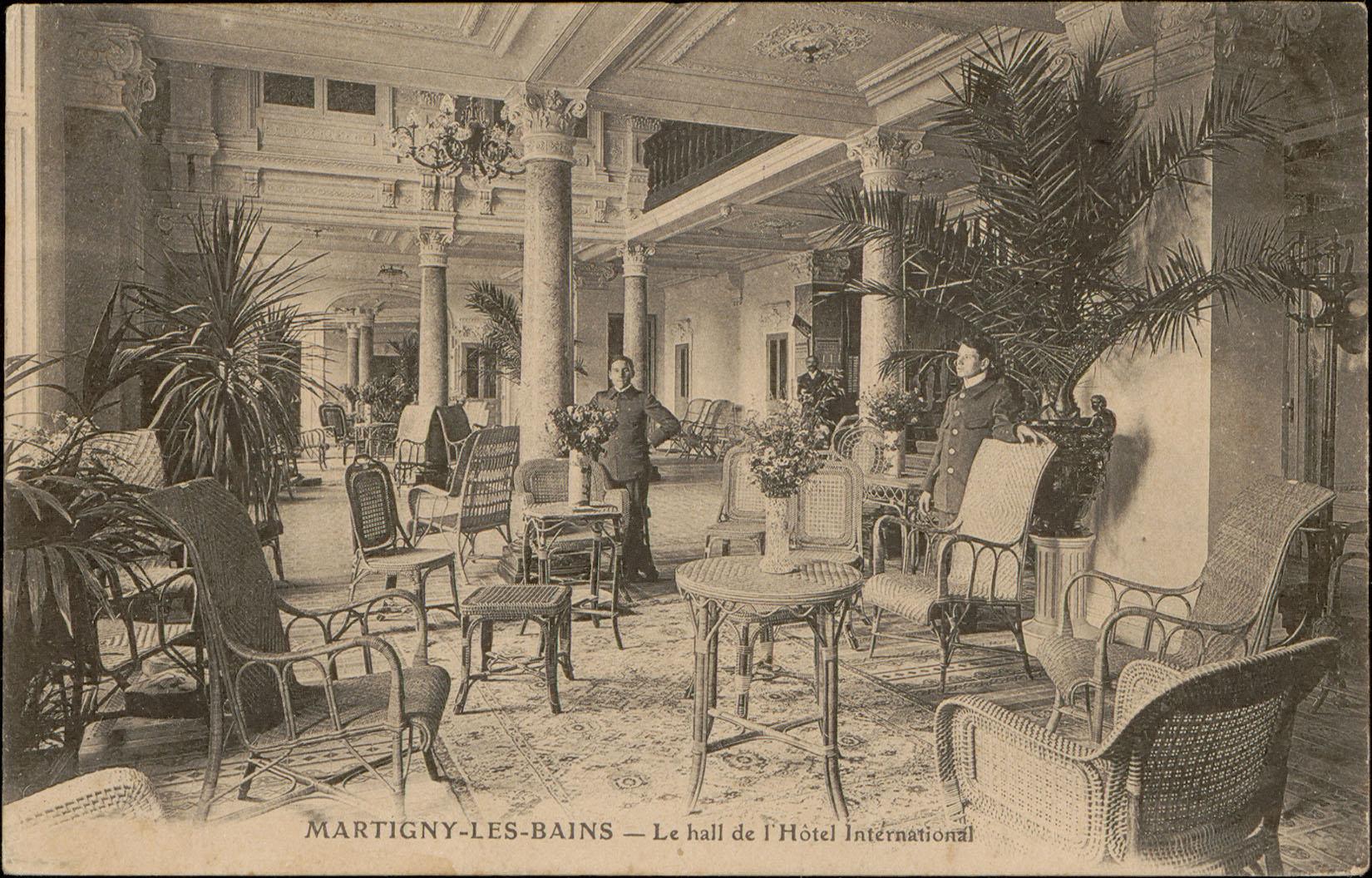 Contenu du Martigny-les-Bains, Le Hall de l'Hôtel International