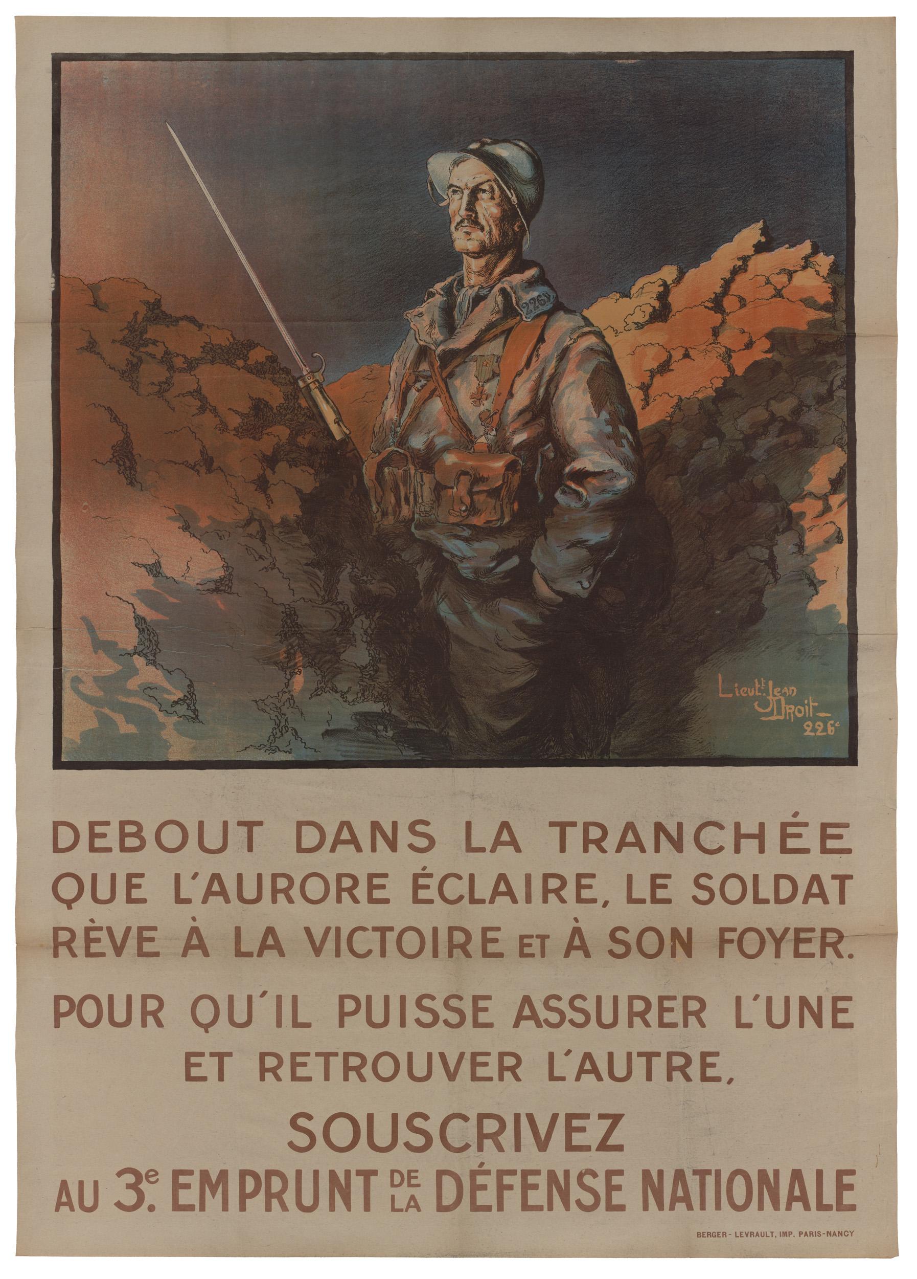 Contenu du Debout dans la tranchée que l'aurore éclaire, le soldat rêve à la victoire et à son foyer. Pour qu'il puisse assurer l'une et retrouver l'autre, souscrivez au 3e emprunt de la défense nationale