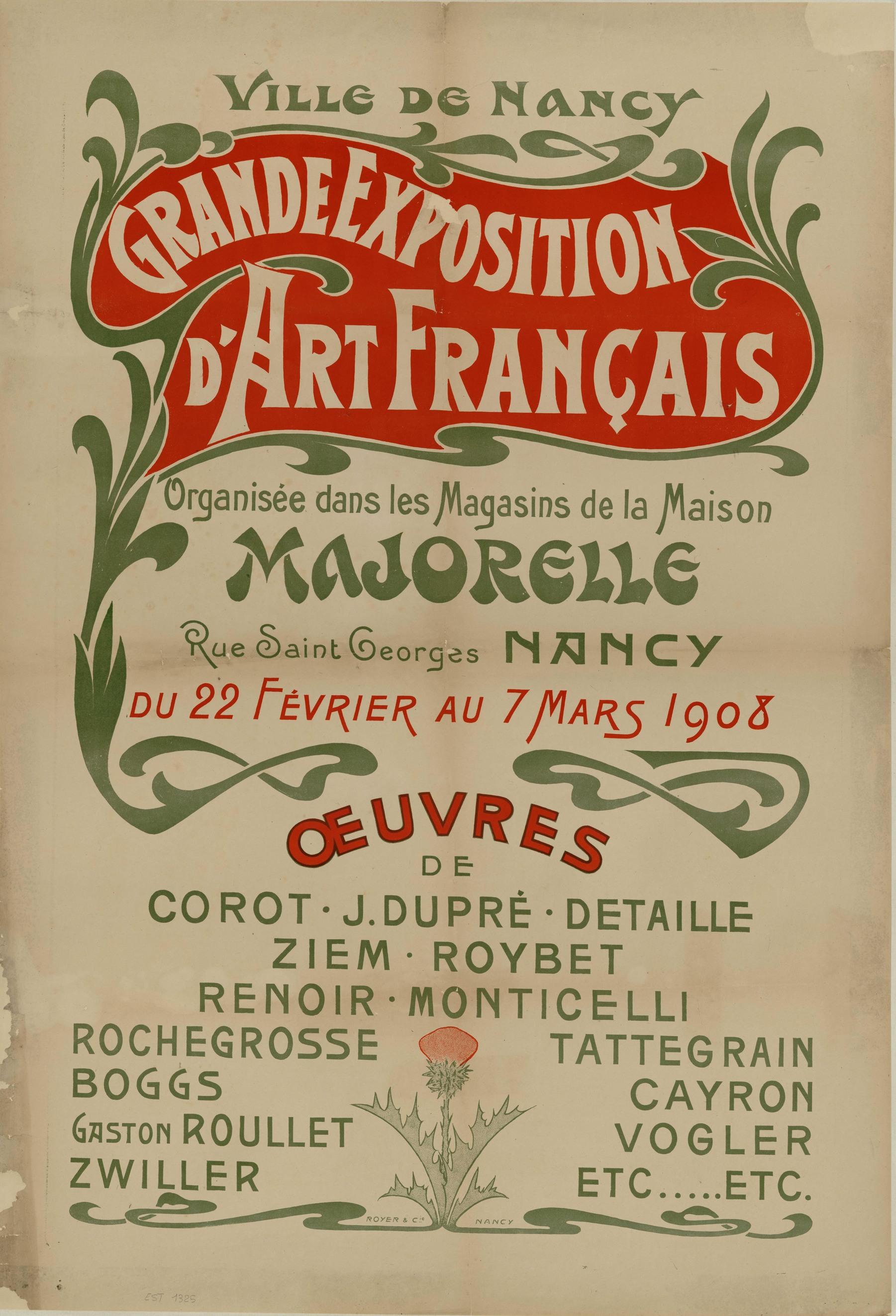 Contenu du Grande exposition d'art français organisée dans les magasins de la Maison Majorelle rue Saint-Georges Nancy du 22 février au 7 mars 1908