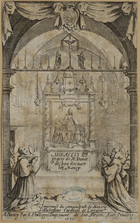 Contenu du Miracles et graces de N[otre] Dame de bon Secours lès Nancy