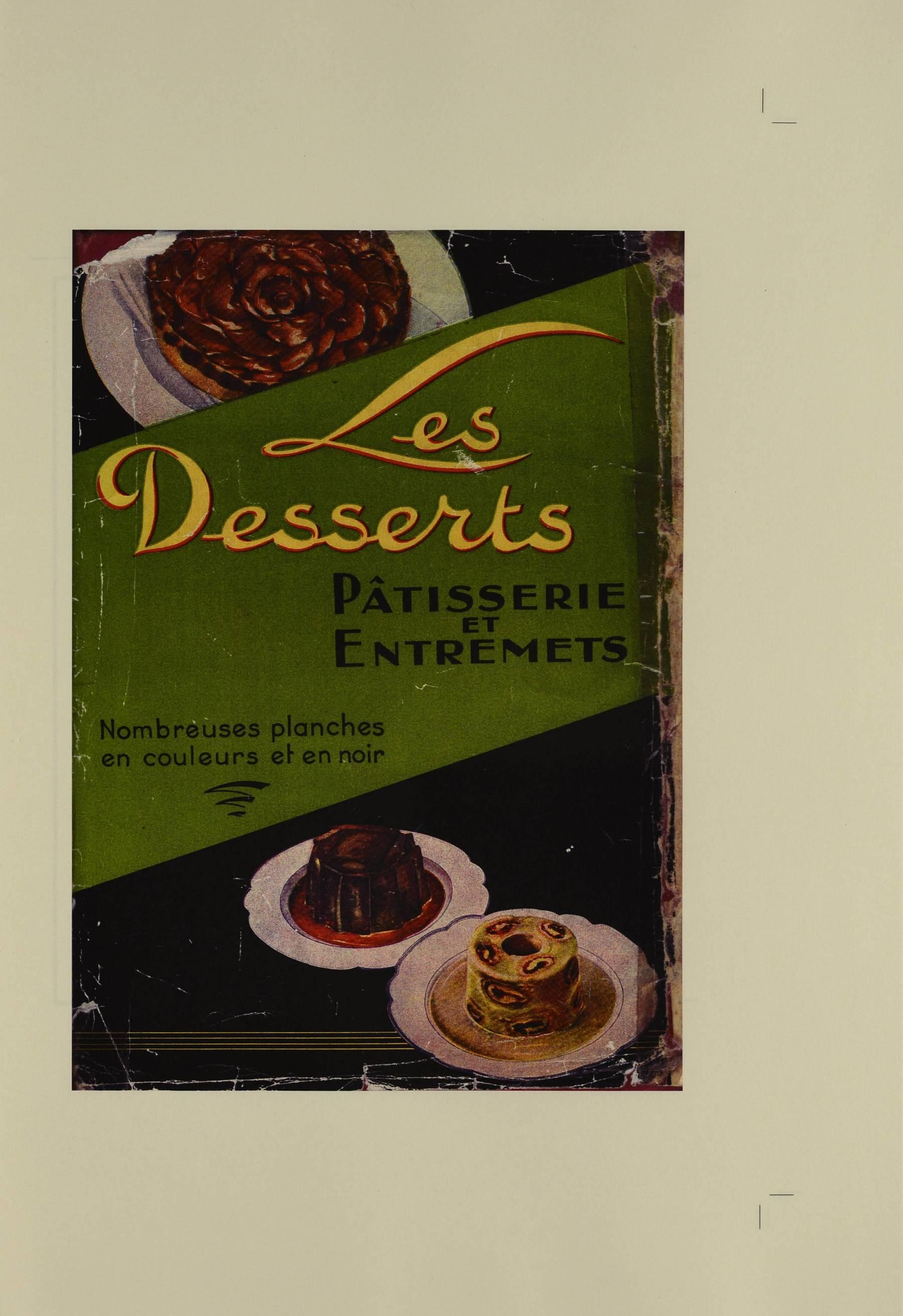 Contenu du Les Desserts, pâtisserie et entremets