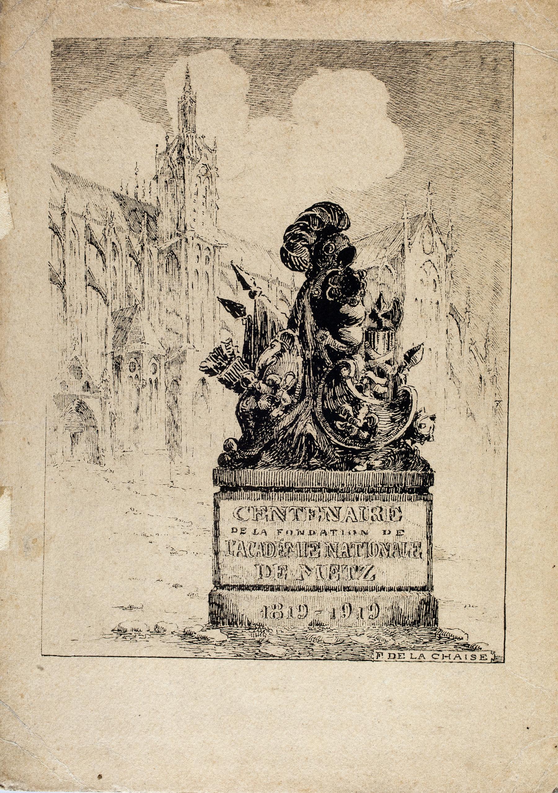 Contenu du Centenaire de la fondation de l'Académie nationale de Metz: 1819-1919