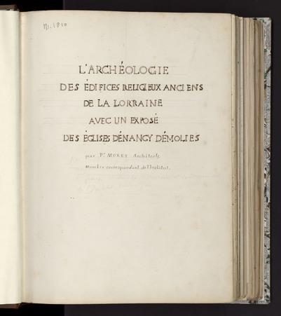 L'archéologie des édifices religieux anciens de la Lorraine avec un exposé…