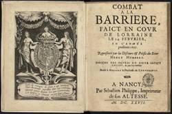 Combat à la barrière, faict en cour de Lorraine le 14 febvrier, en l'année…