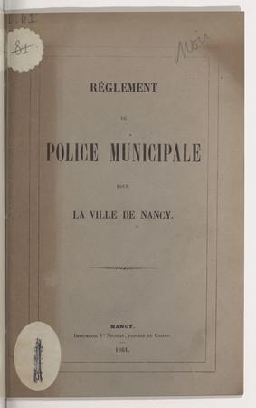 Règlement de police municipale pour la ville de Nancy