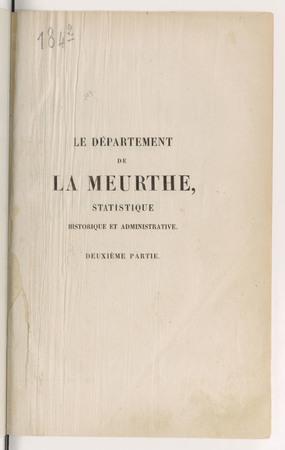 Le département de la Meurthe : statistique historique et administrative. D…