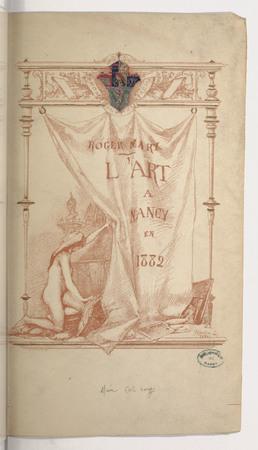 L'art à Nancy en 1882 : avec une lettre d'Alexandre Hepp : et 10 planches …