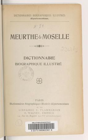 Meurthe-et-Moselle : dictionnaire biographique illustré