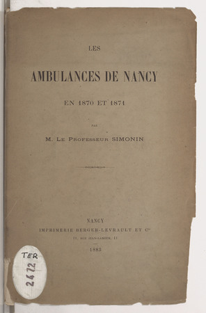 Les ambulances de Nancy en 1870 et 1871