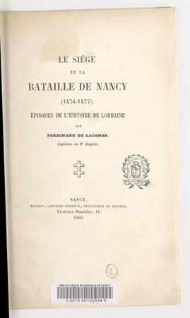 Le siège et la bataille de Nancy (1476-1477) : épisodes de l'histoire de L…