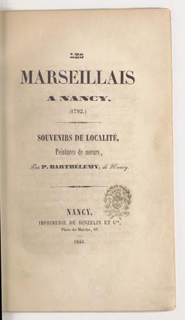 Les Marseillais à Nancy, (1792) : souvenirs de localité, peintures de moeu…