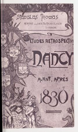 Nancy avant et après 1830 : études rétrospectives