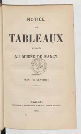 Notice des tableaux exposés au Musée de Nancy