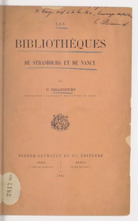 Les bibliothèques de Strasbourg et de Nancy