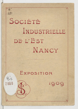 Société industrielle de l'Est : Nancy : exposition de Nancy. Guide de Nancy