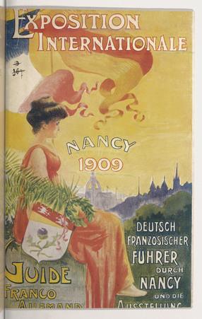 Exposition internationale, Nancy 1909 : Guide franco-allemand : Deutsch-fr…