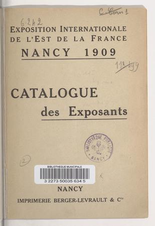 Exposition internationale de l'Est de la France, Nancy, 1909 : catalogue d…