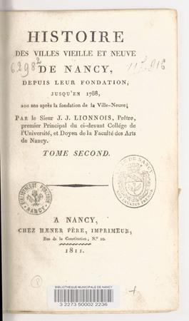 Histoire des villes vieille et neuve de Nancy : depuis leur fondation jusq…