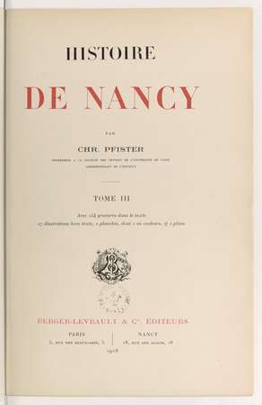 Histoire de Nancy. Tome III