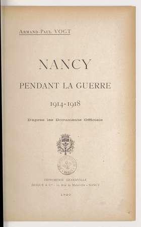 Nancy pendant la guerre 1914-1918 : d'après les documents officiels