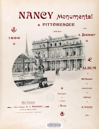Nancy monumental et pittoresque