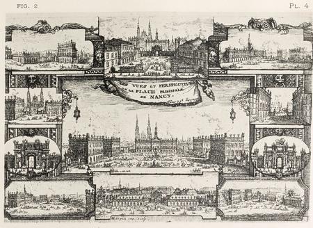 Nancy, sous le règne de Stanislas : les vues et perspectives de la place p…