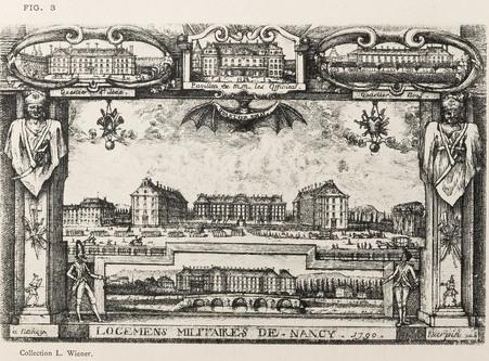 Nancy, sous le règne de Stanislas : logemens militaires de Nancy