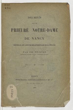 Documents sur le prieuré Notre-Dame de Nancy recueillis aux archives dépar…