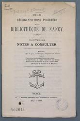 Sur les réorganisations projetées de la bibliothèque de Nancy : nouvelle n…