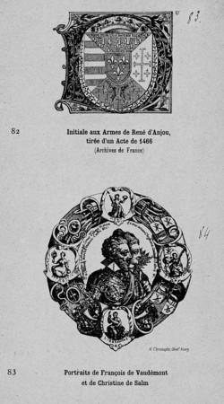 Initiale aux armes de René d'Anjou. Portraits de François de Vaudémont et …