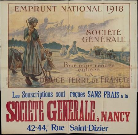 Emprunt national 1918 Société Générale. Pour nous rendre entière la douce …