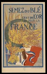 Semez du blé c'est de l'or pour la France