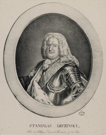 Stanislas Leczinsky, Roi de Pologne, Duc de Lorraine et de Bar