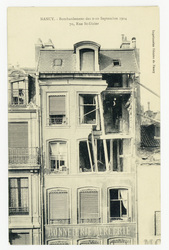 70, Rue Saint-Dizier  Nancy. Bombardement des 9-10 Septembre 1914