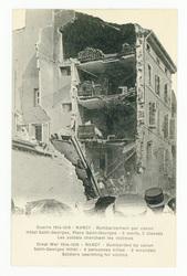 Nancy : bombardement par canon. Hôtel Saint-Georges, place Saint-Georges, …