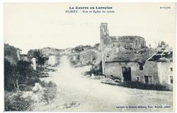 Flirey : rue et Église en ruines, la Guerre en Lorraine