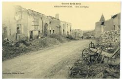 Gellenoncourt. Rue de l'Église, Guerre 1914-1915