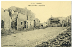Haraucourt. Rue Henzlet, Guerre 1914-1915