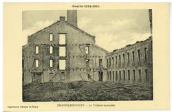 Jeandelaincourt. La Tuilerie incendiée, Guerre 1914-1915