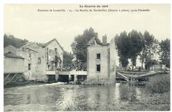 Environs de Lunéville. 15. Le Moulin de Xerbéviller (Moulin à plâtre) aprè…