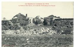 La Ferme de Saint Epvre, près Lunéville, bombardée par les Français, la Gu…