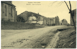 Maixe. Rue de l'Église, Guerre 1914-1915