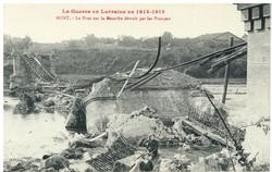 Mont. Le Pont sur la Meurthe détruit par les Français, la Guerre en Lorrai…