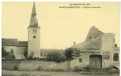 Mont-sur-Meurthe. L'Église bombardée, la Guerre de 1914