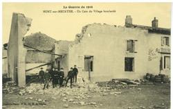 Mont-sur-Meurthe. Un Coin du Village bombardé, la Guerre de 1914