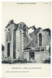 Regniéville : l'Église après le Bombardement, la Guerre en Lorraine